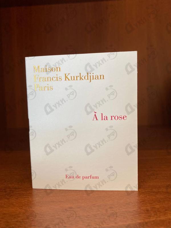 Духи A La Rose от Maison Francis Kurkdjian